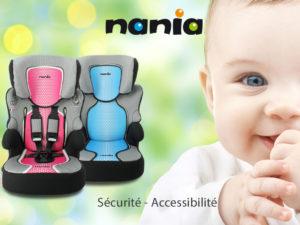 Le siège auto Nania : sécurité et accessibilité !