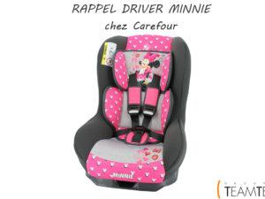 Rappel du produit Driver Minnie chez Carrefour