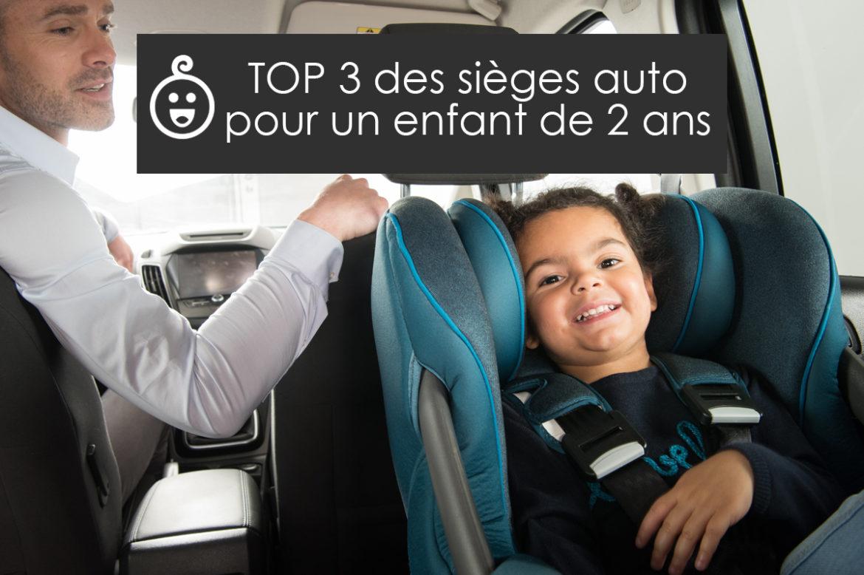 siege auto enfant 2 ans