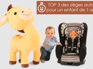 Top 3 des sièges auto pour un enfant de 1 an
